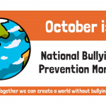 National Bullying Prevention Month.